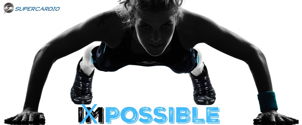 IMPOSSIBLE VS POSSIBLE CITATION FITNESS SUPERCARDIO