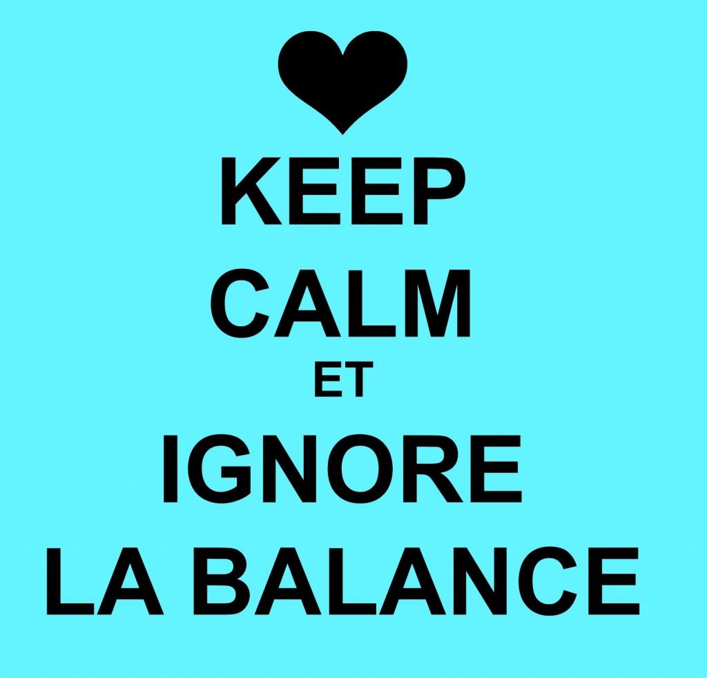 KEEP CALM BALANCE