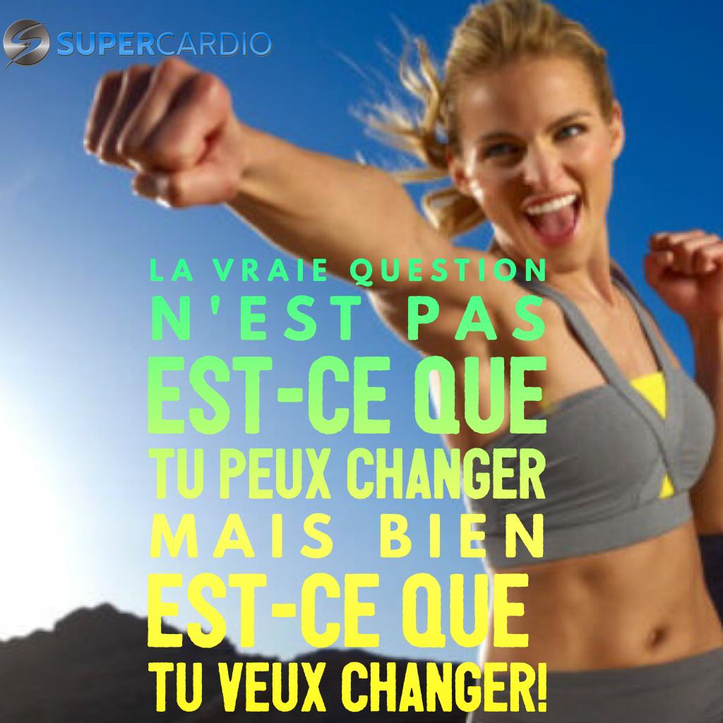 changer vouloir et pouvoir supercardio motivation