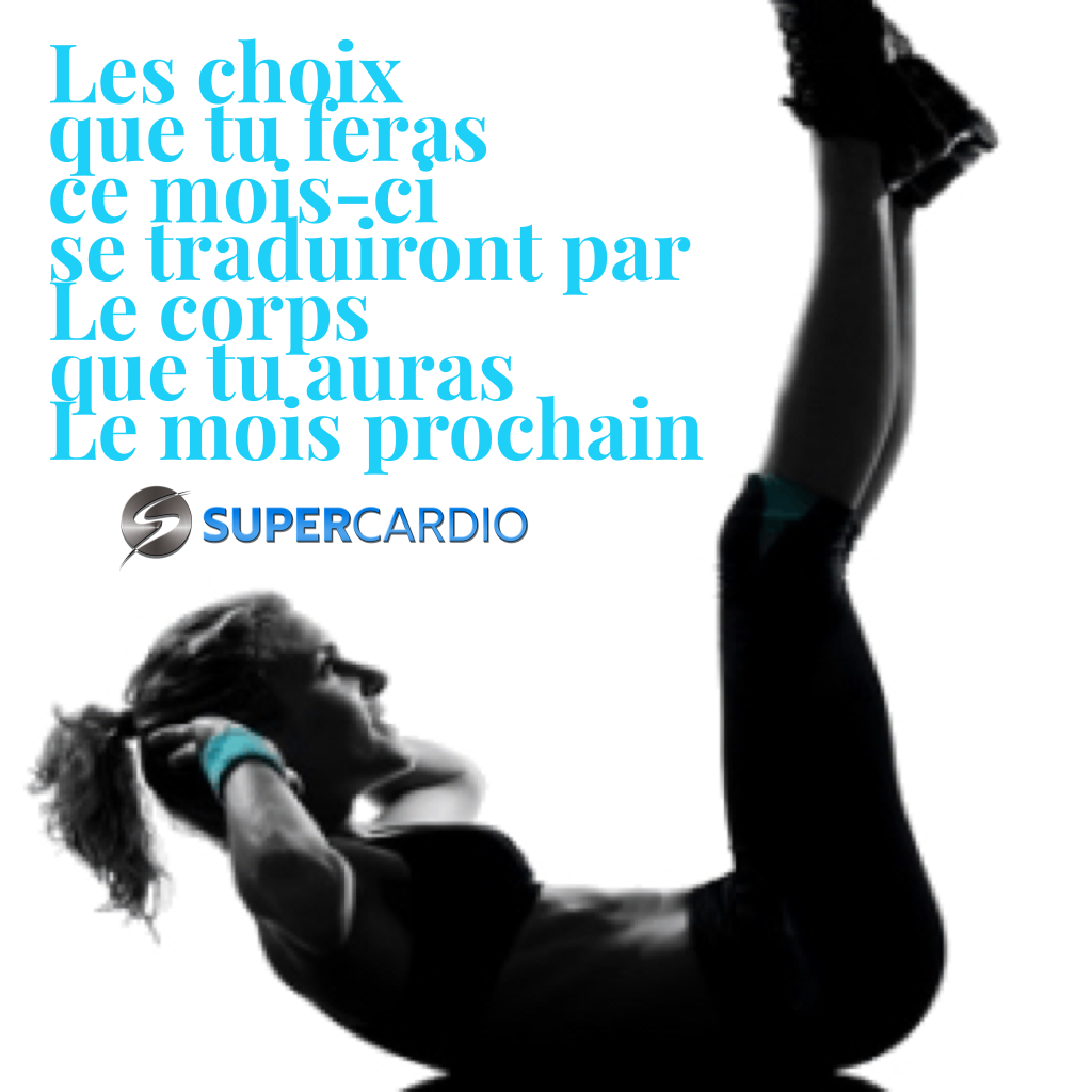 choix et ton corps citation motivation fitness supercardio