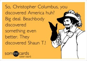 Shaun T - Christopher Columbus