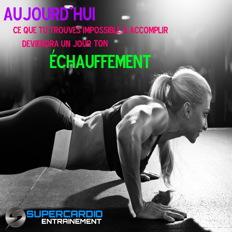echauffement accomplissement motivation entrainement supercardio