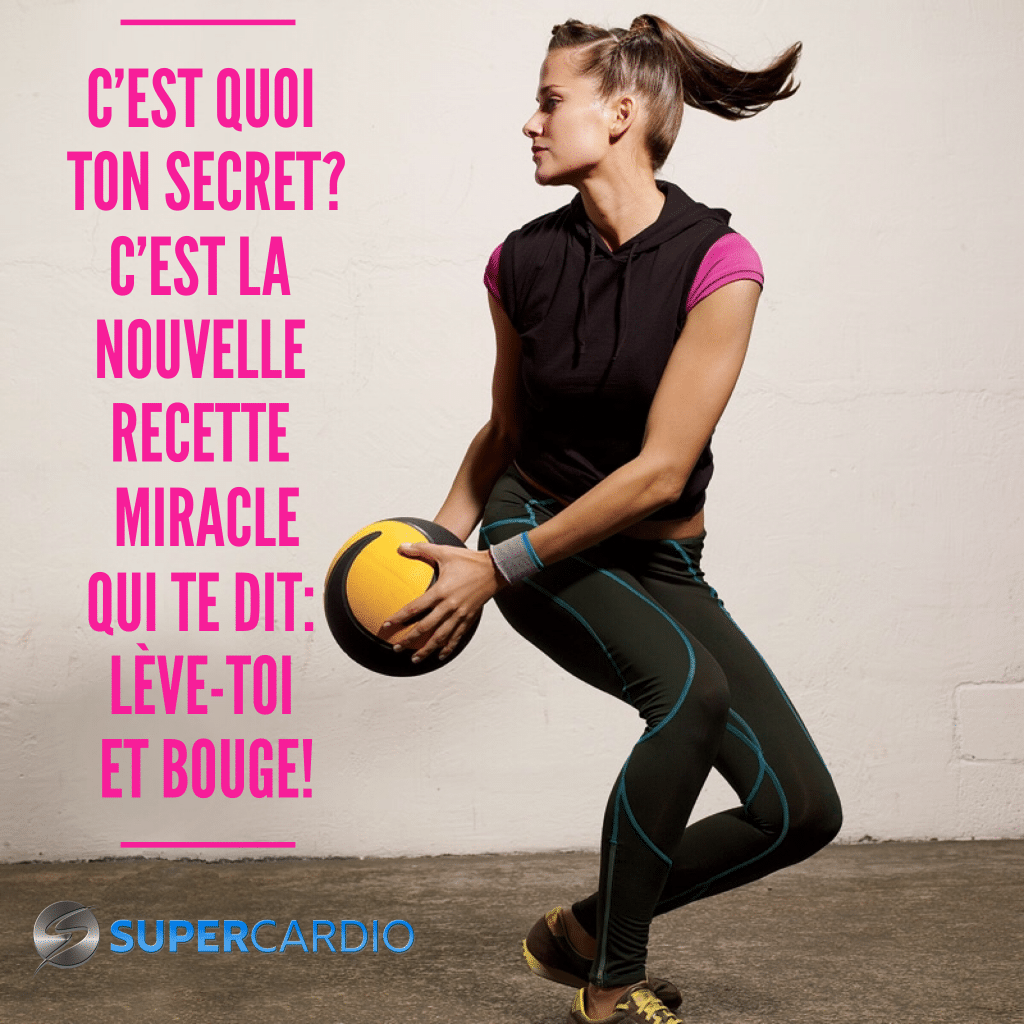 recette-miracle-leve-toi-et-bouge-supercardio