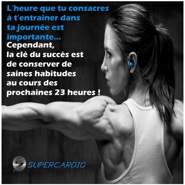 saines habitudes 24 heures citation fitness supercardio