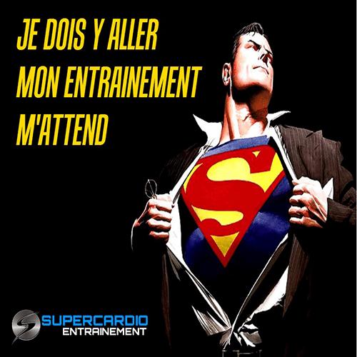 superman supercardio entrainement citation motivation supercardio