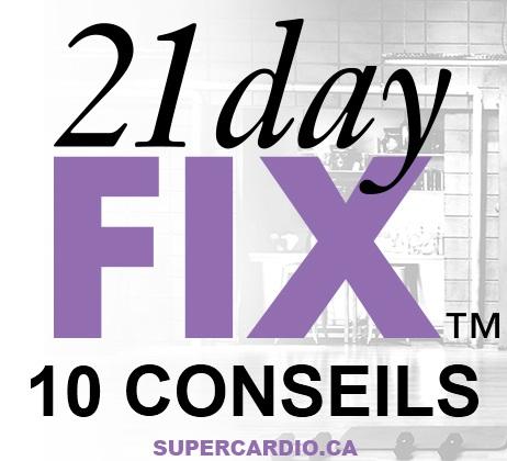 Conseils 21 day fix