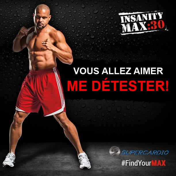 INSANITY MAX 30 DÉTESTER