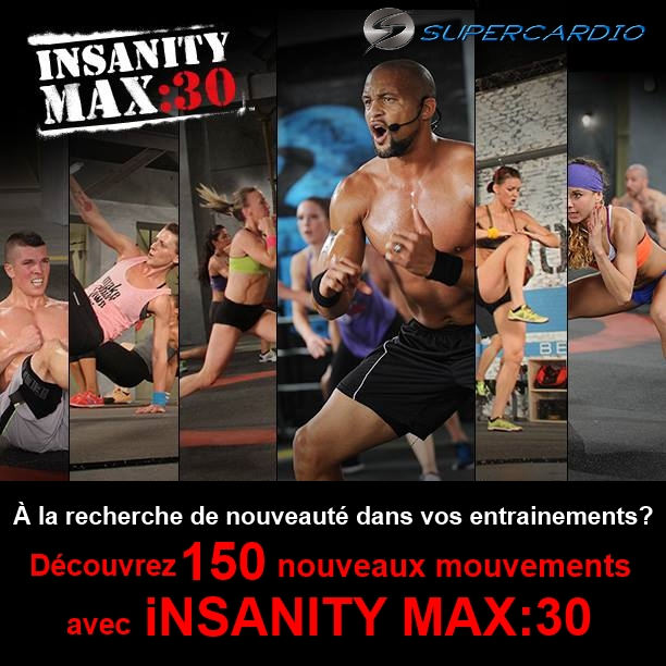insanity max 30 150 mouvements