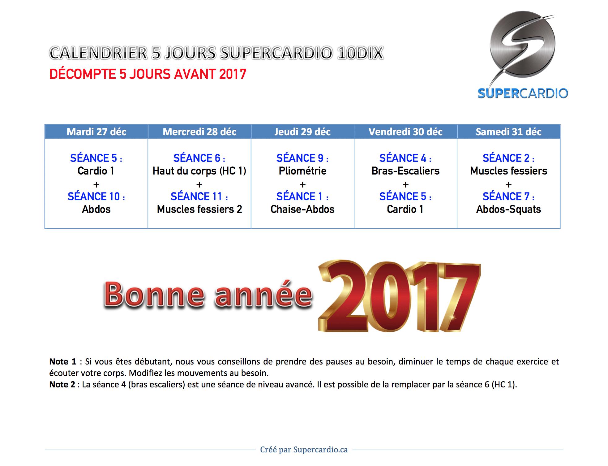 2 options de calendrier d'entrainement : 5 jours décompte 2017