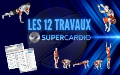 Les 12 travaux Supercardio